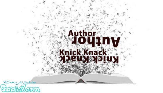 واژه Author به معنای ( نویسنده- مولف) می باشد. واژه Knick Knack به معنای ( چیز قشنگ و تزیینی) می باشد.