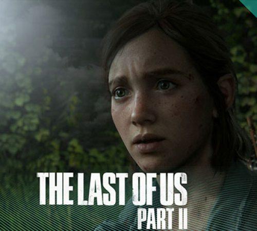 پیش نمایش بازی Last Of Us II / آخرین بازمانده از ما 2