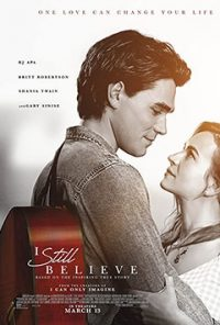 فیلم I Still Believe