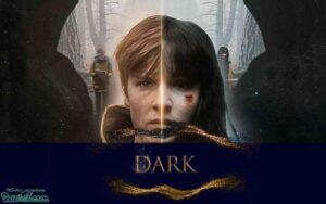 بهترین سریال ها Dark