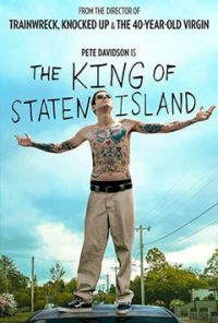 فیلم The King of Staten Island