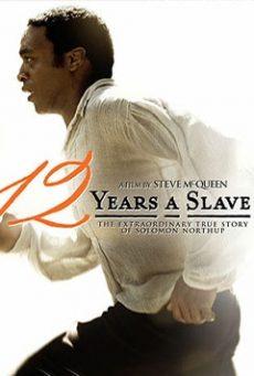 فیلم Twelve Years a Slave