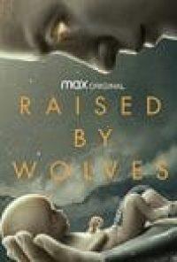 سریال Raised by Wolves فصل اول