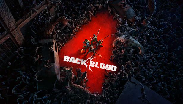 مورد انتظارترین بازیهای 2021 / Back 4 Blood