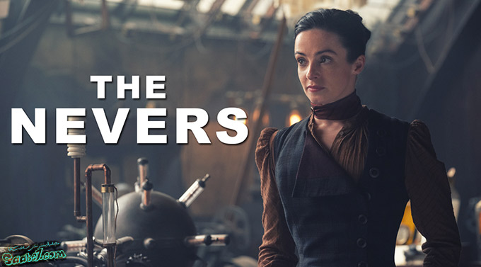 مورد انتظارترین سریال های 2021 / The Nevers