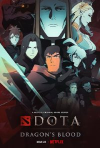 انیمیشن سریالی DOTA: Dragon's Blood