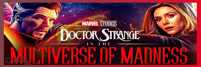 معرفی فیلم های فاز چهارم دنیای سینمایی مارول / Doctor Strange in the Multiverse of Madness (2022)