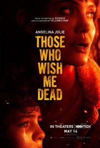 فیلم Those Who Wish Me Dead