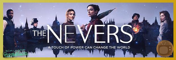بهترین سریال های سال 2021 / سریال The Nevers فصل اول