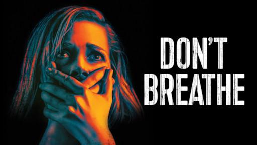 معرفی فیلم Don't Breathe : هیولا؟